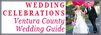 Weddings, Wedding Venues, Wedding Planner, Ventura County Wedding Guide - WeddingCelebrations.com